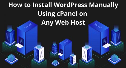 how-to-install-wordpress-manually-using-cpanel